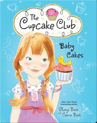 The Cupcake Club 5: Baby Cakes