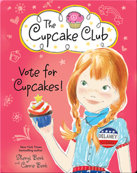 The Cupcake Club 10: Vote for Cupcakes!