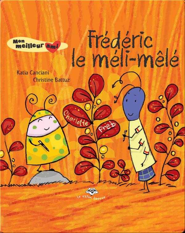 Frédéric le méli-mêlé