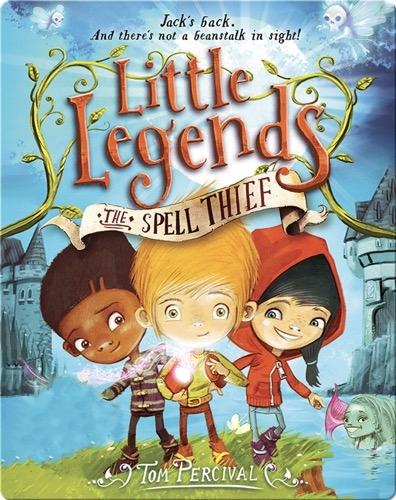 Little Legends Book 1: The Spell Thief