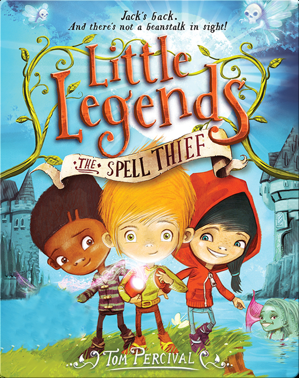 Little Legends Book 1: The Spell Thief