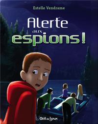 Alerte aux espions!