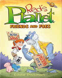 Red's Planet Book 2: Friends and Foes
