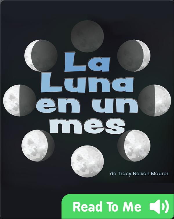 La Luna en un mes