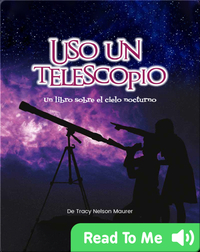 Uso Un Telescopio: un libro sobre el cielo nocturo
