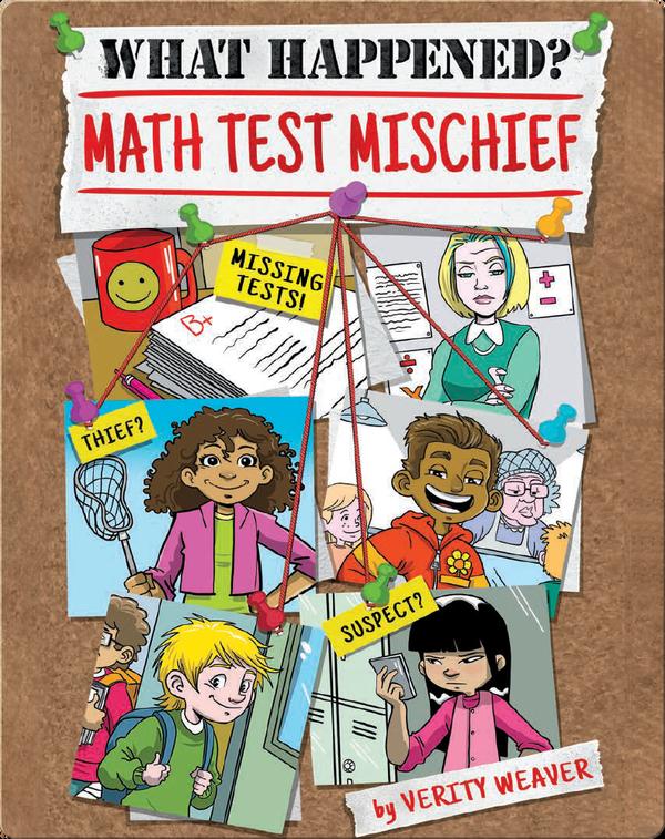 What Happened? Math Test Mischief