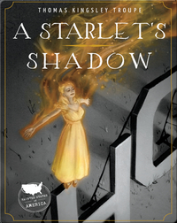 Haunted States of America: A Starlet's Shadow
