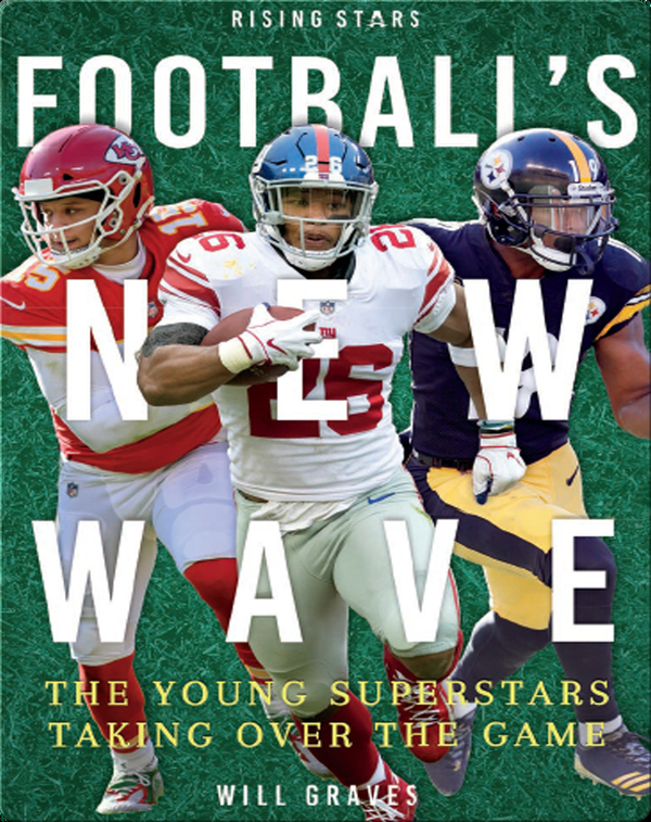 Football's New Wave: The Young Superstars Taking Over the Game