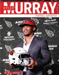 Kyler Murray: Football Superstar