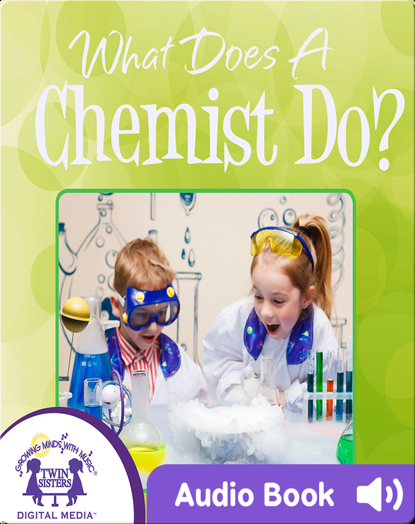 What Does a Chemist Do?
