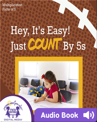 Hey, It's Easy! Just Counting by 5s