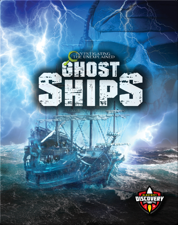 Investigating the Unexplained: Ghost Ships