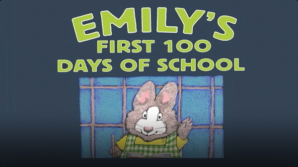 Emily's First 100 Days of School