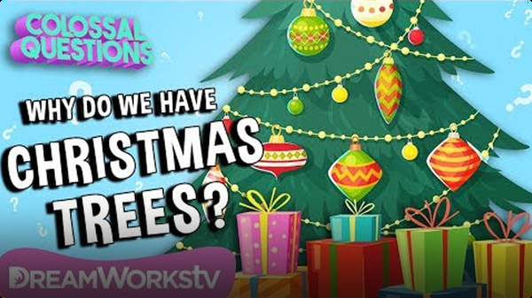 Why Do We Have Christmas Trees? | COLOSSAL QUESTIONS