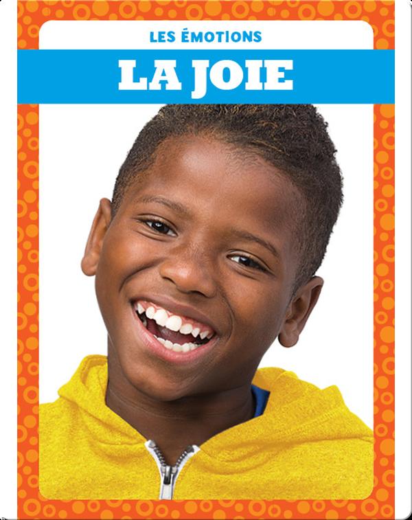 La joie (Happy)