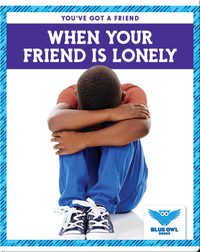 When Your Friend Is Lonely