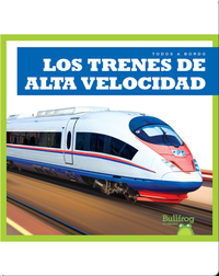 Los trenes de alta velocidad