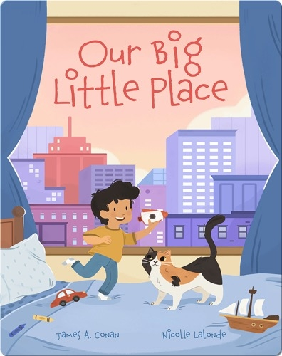Our Big Little Place