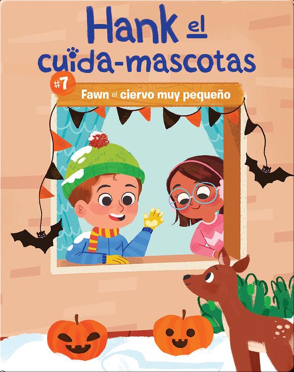 #7 Fawn el ciervo muy pequeño (Book 7: Fawn the Very Small Deer)