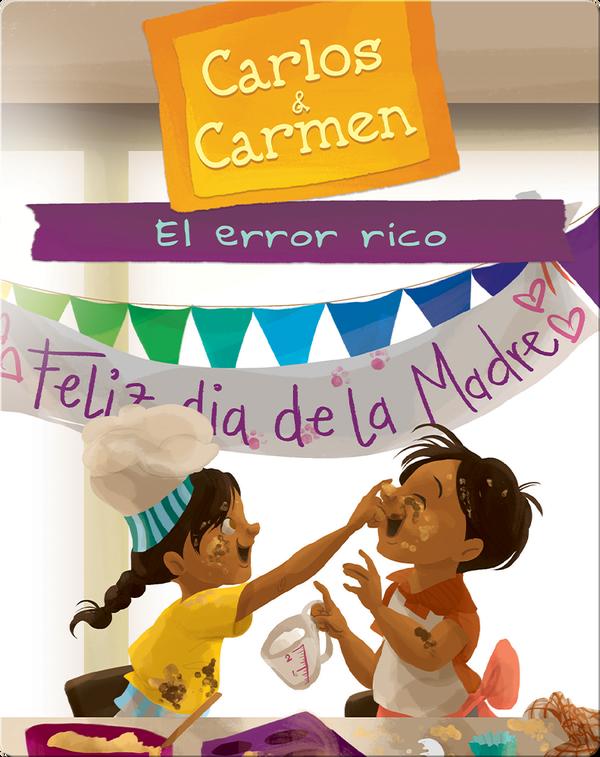 Carlos & Carmen: El Error Rico