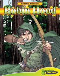 Graphic Classics: Robin Hood