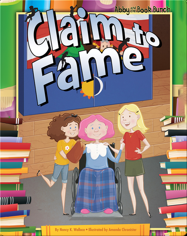 Abby and the Book Bunch: Claim to Fame