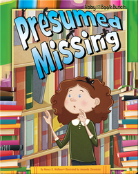 Abby and the Book Bunch: Presumed Missing