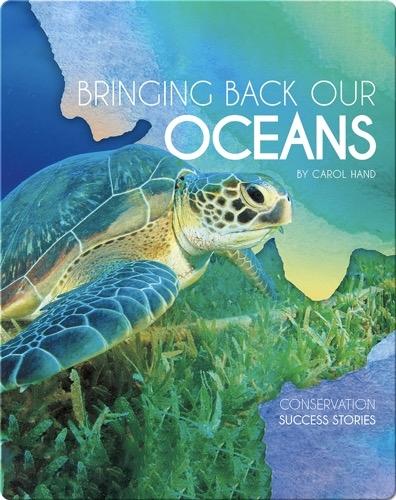 Bringing Back Our Oceans