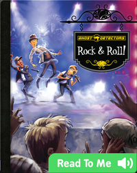 Ghost Detectors Book 15: Rock & Roll!