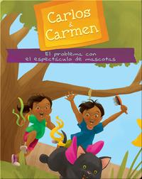 Carlos & Carmen: El problema con el espectáculo de mascotas