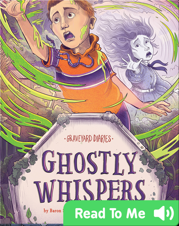Graveyard Diaries: Ghostly Whispers
