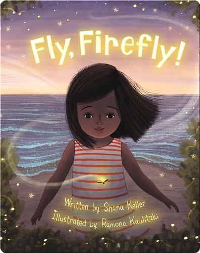 Fly, Firefly!