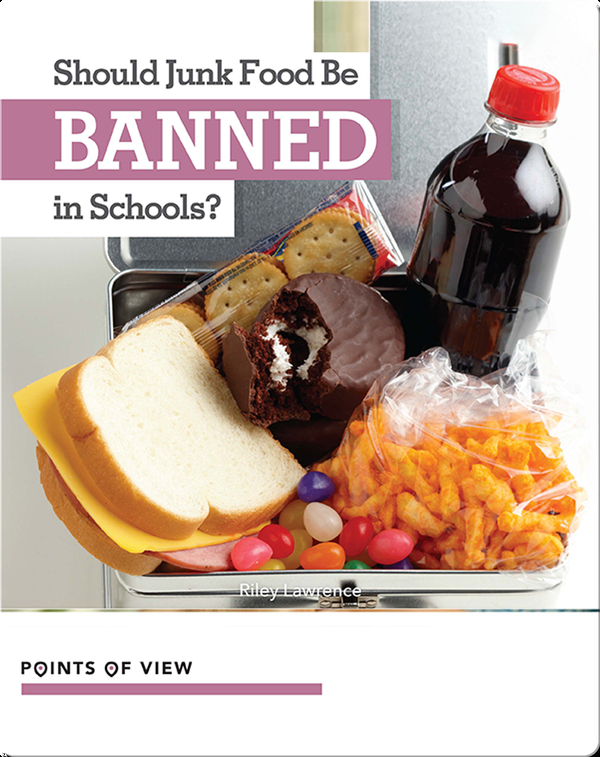 Should Junk Food Be Banned in Schools?