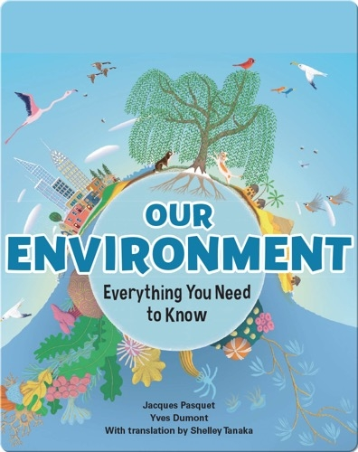 Our Environment: Everything You Need to Know