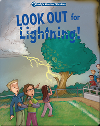 Wendy's Weather Warriors Book 2: Look Out for Lightning