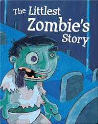 Littlest Zombie's Story
