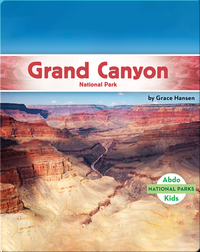 National Parks: Grand Canyon National Park