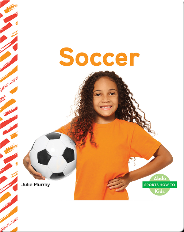 Sports How To: Soccer