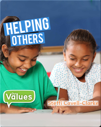 Our Values: Helping Others