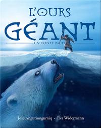 L'ours géant: Un conte inuit