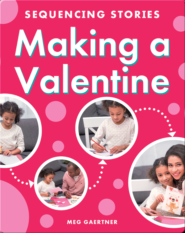 Sequencing Stories: Making a Valentine
