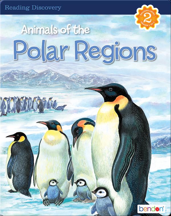 Animals of the Polar Regions