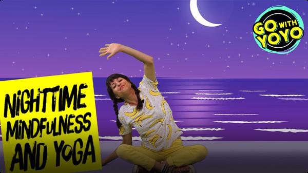 GO With YOYO: Nighttime Mindfulness