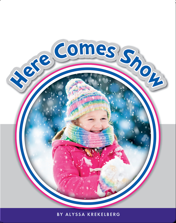 Learning Sight Words: Here Comes Snow