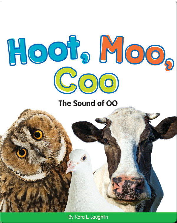 Hoot, Moo, Coo: The Sound of OO (Vowel Blends)