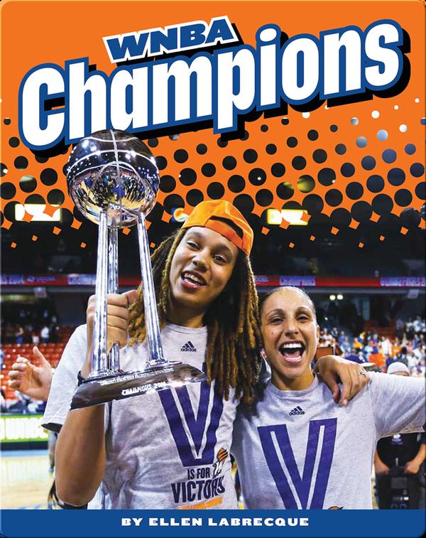 Women's Professional Basketball: WNBA Champions