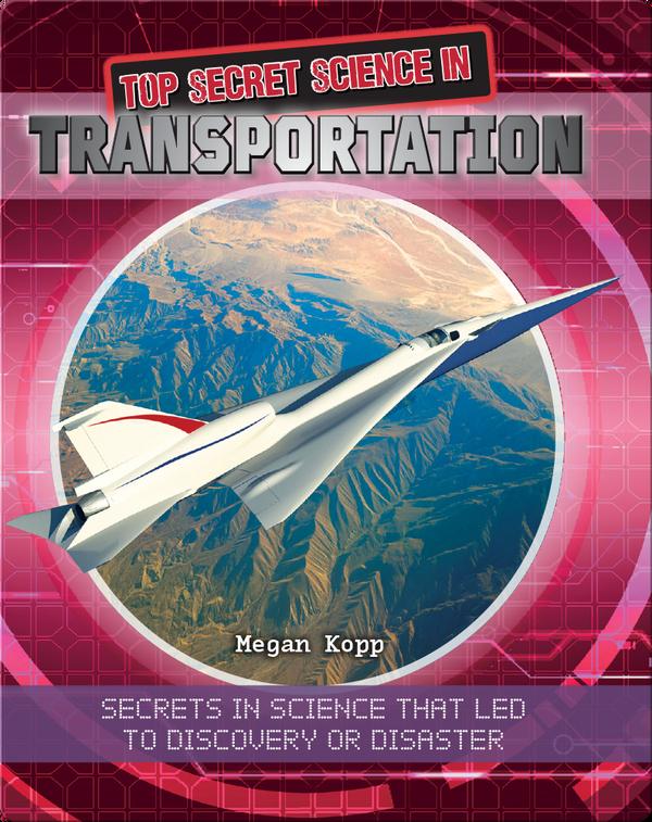 Top Secret Science in Transportation