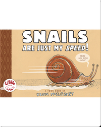 Snails are Just My Speed! (TOON Level 1)