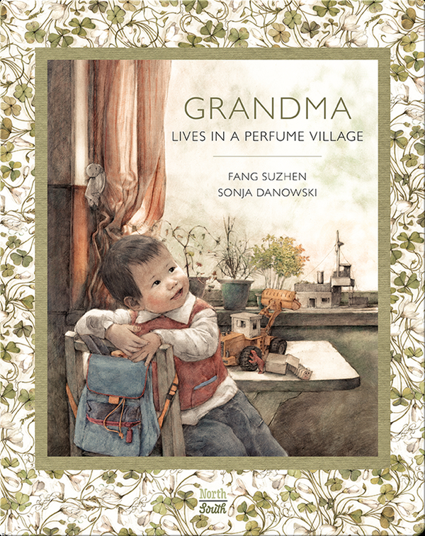 Grandma Lives in a Perfume Village