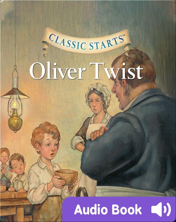Classic Starts: Oliver Twist